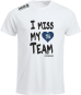 I Miss My Team Sangerhausen  Farbe weiss
